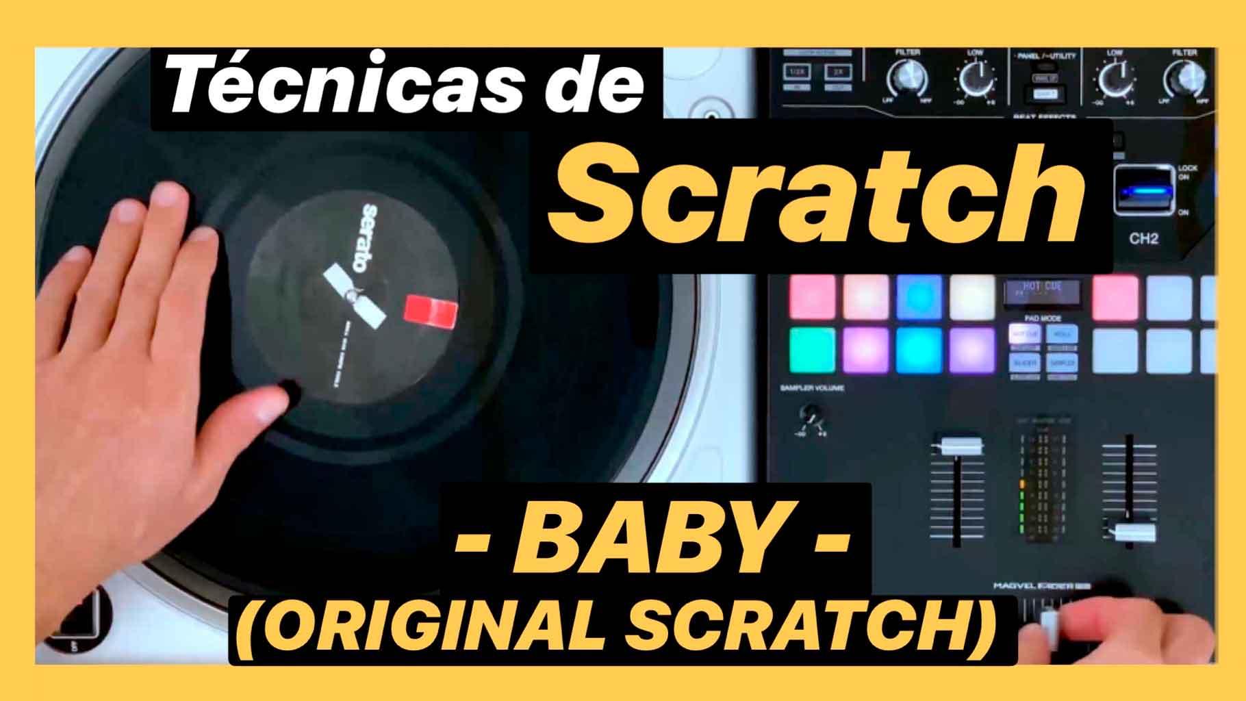 Lección Individual Técnica Baby Scratch